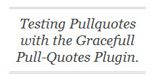 Gracefull Pull-Quote WordPress Plugin