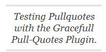 Gracefull Pull-Quote WordPress Plugin