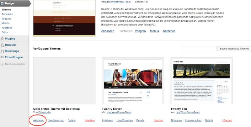 Im WordPress-Backend kannst du das Theme aktivieren.