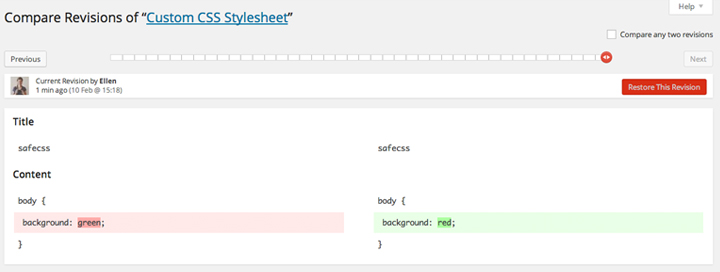 Use CSS Revisions with Jetpack Custom CSS.