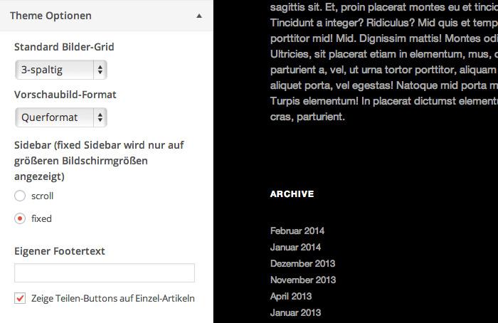 Die Theme-Optionen findest du unter Design / Anpassen im WordPress-Customizer.