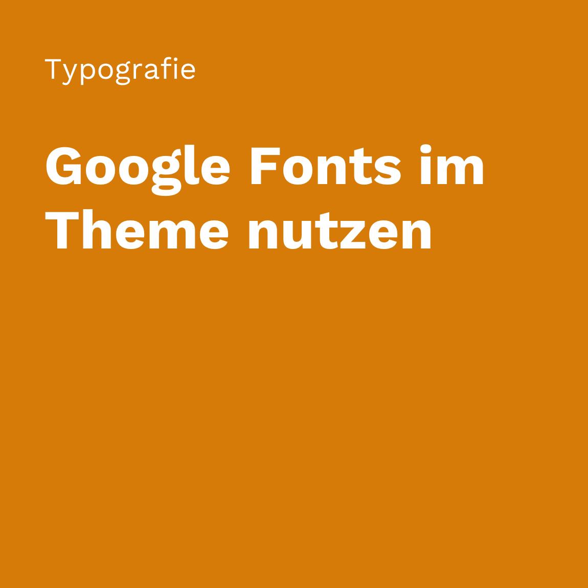 Google Fonts im WordPress Theme nutzen