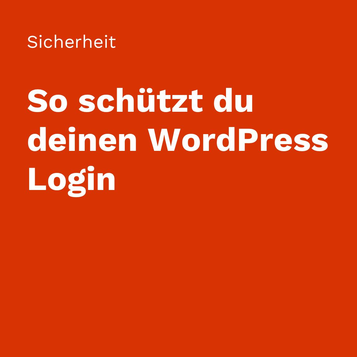 So schützt du deinen WordPress Login